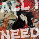「ALL I NEED」【TYPE:B】