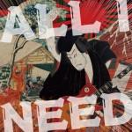「ALL I NEED」【TYPE:B】